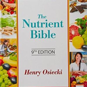The Nutrient Bible - 9th Edition - Henry Osiecki